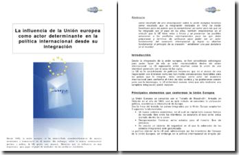 La influencia de la Union europea como actor determinante en la política internacional desde su integración