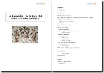 La Eucaristía - de la Cena del Señor a la misa medieval