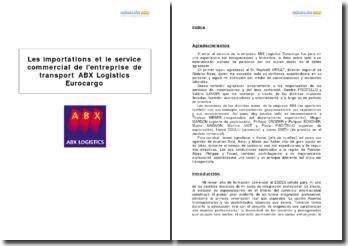 Les importations et le service commercial de l'entreprise de transport ABX Logistics Eurocargo