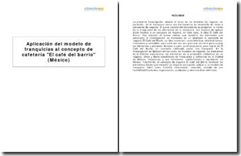 Aplicación del modelo de franquicias al concepto de cafetería El café del barrio (México)