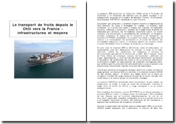 Le transport de fruits depuis le Chili vers la France - infrastructures et moyens