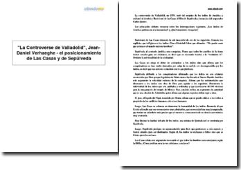 La Controverse de Valladolid, Jean-Daniel Verhaeghe - el posicionamiento de Las Casas y de Sepúlveda