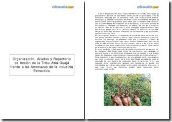 Organización, aliados y repertorio de acción de la tribu Awá-Guajá frente a las Amenazas de la industria extractiva
