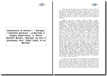 Commento di articoli : « Europa, l'identità perduta » (J.Derrida e Jürgen Habermas), e Selon Gordon Brown, l'Europe ne sert à (presque) rien (Zaki Laïdi, in Le Monde)