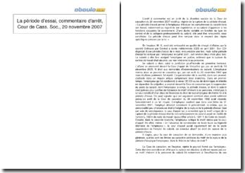Commentaire d'arrêt, Cour de Cass. Soc., 20 novembre 2007: la période d'essai