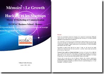 Le Growth Hacking : ensemble de moyens techniques ou stratégie marketing privilégiée des Start-up ?
