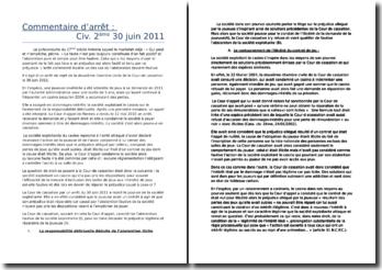 Arrêt de la 2ème Chambre civile du 30 juin 2011: l'abstention fautive de la société