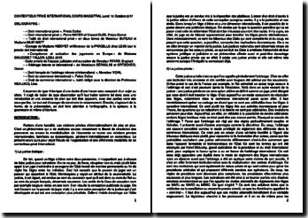 Etude de l'organisation et des différentes modalités du contentieux privé international
