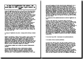 Le juge de l'application des peines : du demi-juge de 1958 au juge à part entière de 2004