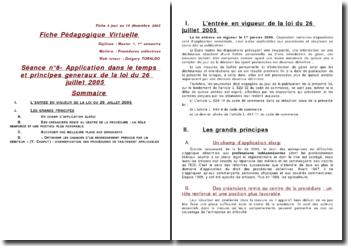 Application dans le temps et principes generaux de la loi du 26 juillet 2005