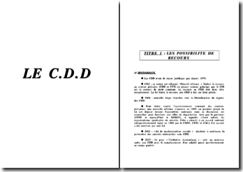 Le contrat à durée déterminée, le CDD - contextes d'utilisation et régime juridique