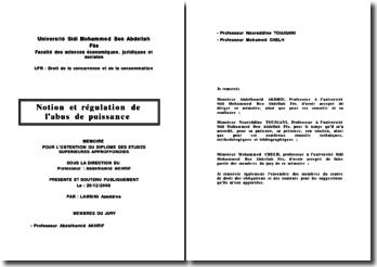 Notion et régulation de l'abus de puissance économique en droit de la concurrence marocain