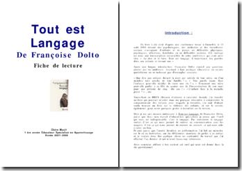 Tout est langage, Françoise Dolto