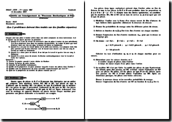 Contrôle sur l'enseignement de 'Processus Stochastiques et Files d'Attente' - INSAT - STPI - 3ème année MIC
