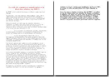 Le code de commerce napoléonien et le droit des affaires au XIXème.